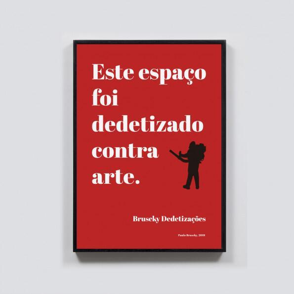 Paulo Bruscky, Este espaço foi dedetizado contra a arte